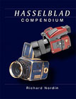 Hasselblad Compendium, Richard Nordin, Cloak Hill Communication, 2011, ISBN 978-0-9869188-0-3